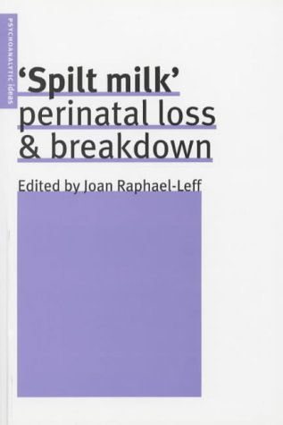 Spilt Milk: Perinatal Loss & Breakdown
