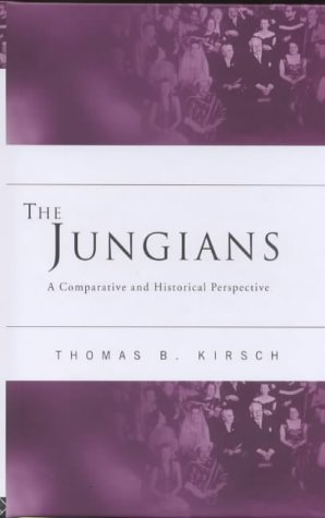 The Jungians: A Comparative and Historical Perspective