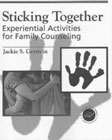 Sticking together: Experiential activities for family counselling