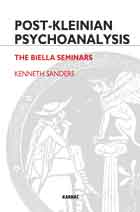 Post-Kleinian Psychoanalysis: The Biella Seminars