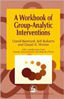 Workbook of Group Analytic Interventions