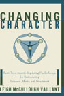 Changing Character: Short-term anxiety-regulating psychotherapy for restructuring defenses, affects, and attachment.
