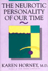 The neurotic personality of our time (Hardback)
