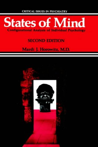 States of Mind: Configurational Analysis of Individual Psychology: Critical Issues in Psychiatry