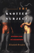The knotted subject: Hysteria and its discontents