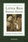 The Trials and Tribulations of Little Red Riding Hood: Versions of the tale in a socio-cultural context
