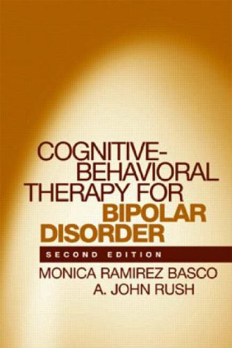 Cognitive-Behavioral Therapy for Bipolar Disorder: Second Edition