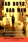Bad Boys, Bad Men: Confronting Antisocial Personality Disorder