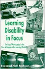 Learning Disabilities in Focus: The Use of Photography in the Care of People with Learning Disabilities