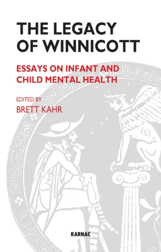 The Legacy of Winnicott: Essays on Infant and Child Mental Health