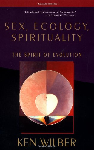 Sex, Ecology, Spirituality: The Spirit of Evolution