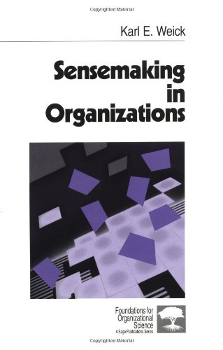 Sensemaking in Organizations