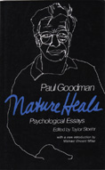 Nature Heals: The Essays of Paul Goodman