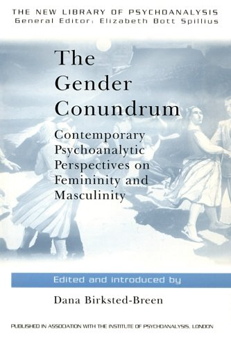 The Gender Conundrum: Contemporary Psychoanalytic Perspectives on Femininity and Masculinity
