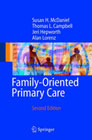 Family-Oriented Primary Care: A Manual for Medical Providers: Second Edition