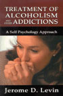 Treatment of alcoholism and other addictions: A self-psychology approach