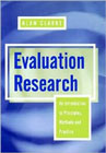 Evaluation research: An introduction to principles, methods and practice