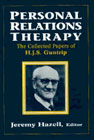 The Personal Relations Therapy: Collected Papers of H.J.S.Guntrip