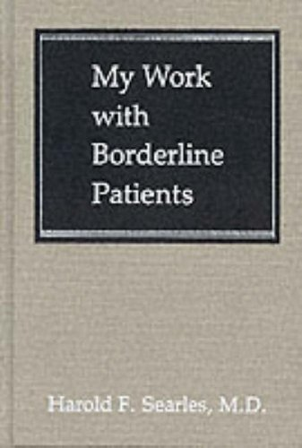My Work With Borderline Patients