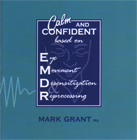 Calm and Confident - Based on EMDR: CD