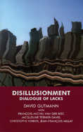 Disillusionment: Dialogue of Lacks