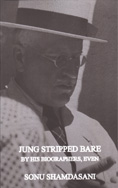 Jung Stripped Bare: By His Biographers, Even