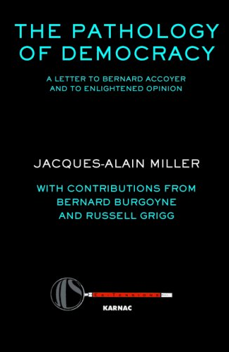 The Pathology of Democracy: A Letter to Bernard Accoyer and to Enlightened Opinion - JLS Supplement (Ex-tensions)