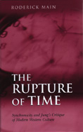 The Rupture of Time: Synchronicity and Jung's Critique of Modern Western Culture