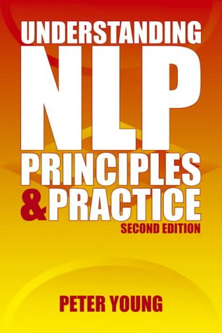 Understanding NLP: Principles and Practice: Second Edition