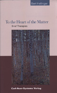 To the Heart of the Matter: Brief Therapies