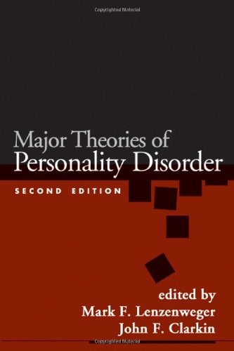 Major Theories of Personality Disorders: Second Edition