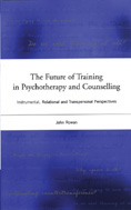 Future of Training in Psychotherapy and Counselling: