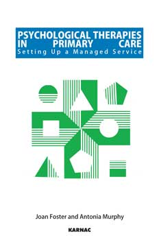 Psychological Therapies in Primary Care: Setting up a Managed Service