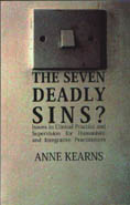 The Seven Deadly Sins?: Issues in Clinical Practice and Supervision for Humanistic and Integrative Practitioners