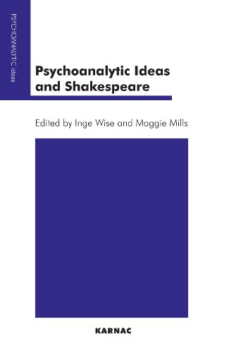 Psychoanalytic Ideas and Shakespeare