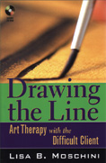 Drawing the Line: Art Therapy with the Difficult Client