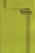 The Psychosomatic Paradox