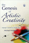 Genesis of Artistic Creativity - Asperger's Syndrome and the Arts: