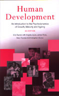 Human Development: An Introduction to the Psychodynamics of Growth, Maturity and Ageing: 4th Edition