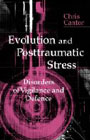 Evolution and Posttraumatic Stress: Disorders of Vigilance and Defence