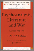 Psychoanalysis, Literature and War: Papers 1972-1995