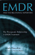 EMDR and the Relational Imperative: The Therapeutic Relationship in EMDR Treatment