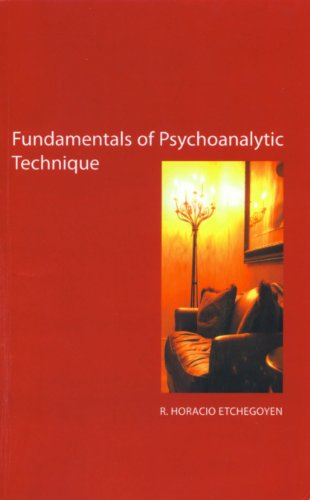 The Fundamentals of Psychoanalytic Technique