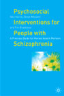 Psychosocial Interventions for People with Schizophrenia: A Practical Guide for Mental Health Workers