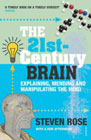 The 21st Century Brain - Explaining, Mending and Manipulating the Mind: