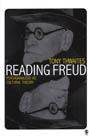Reading Freud: Psychoanalysis as Cultural History