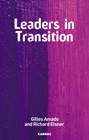 Leaders in Transition: The Tensions at Work as New Leaders Take Charge