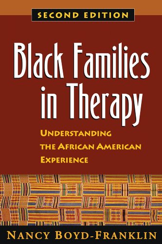 Black Families in Therapy: Understanding the African American Experience: Second Edition