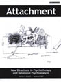 Attachment: New Directions in Psychotherapy and Relational Psychoanalysis - Vol.1 No.3