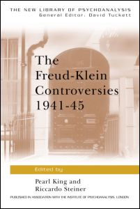 The Freud-Klein Controversies 1941-45